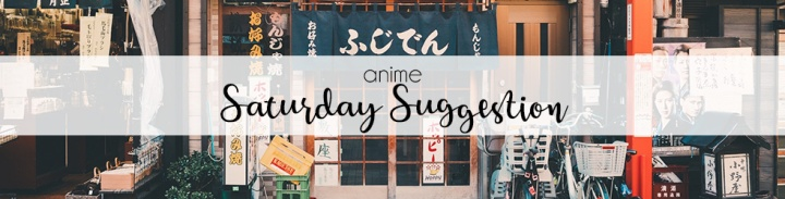 Saturday Suggestion – Anime: My Love Story!!
