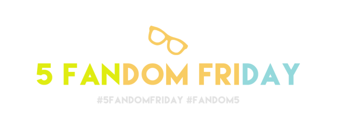 5fandomfriday
