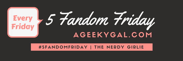 five-fandom-friday1