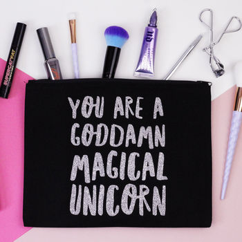 normal_you-are-a-goddamn-magical-unicorn-makeup-bag.jpg
