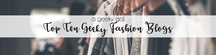 Top Ten Fashion Geeks