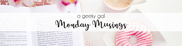 Monday Musings: Part One – Ended