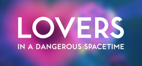 Lovers-in-a-Dangerous-Spacetime-01-blurred